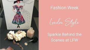'London Fashion Week: Sparkle Behind the Scenes'