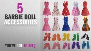 'Top 10 Barbie Doll Accessories [2018]: 10 Pack Barbie Doll Clothes Party Gown Outfits with 10 Pairs'