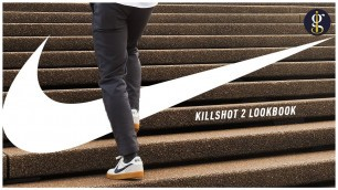 'NIKE KILLSHOT 2 REVIEW & LOOKBOOK | Casual Outfit Inspiration | Men\'s Fashion 2020'