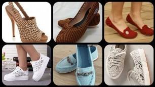 'Latest shoes design ideas for girls 2020/stylish crochet/pumps/sandals design'
